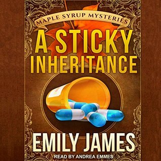Audio: A Sticky Inheritance by Emily James @aemmes @TantorAudio