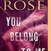Reread Tour: You Belong to Me by Karen Rose @KarenRoseBooks  @BerkleyRomance  @BerkleyPub