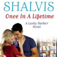 ICYMI: Once in a Lifetime by Jill Shalvis @JillShalvis ‏@GrandCentralPub  @JULIEYMANDKAC #JointReview