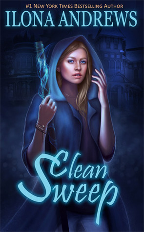 ICYMI: Clean Sweep by Ilona Andrews @ilona_andrews ‏@JULIEYMANDKAC