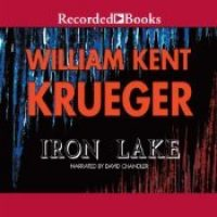 Audio: Iron Lake by William Kent Krueger @WmKentKrueger ‏@recordedbooks