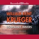 Audio: Boundary Waters by William Kent Krueger @WmKentKrueger ‏@recordedbooks
