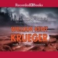 Audio: Purgatory Ridge by William Kent Krueger @WmKentKrueger ‏@recordedbooks