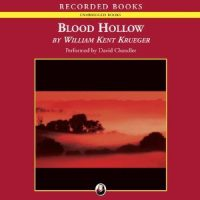 Audio: Blood Hollow by William Kent Krueger @WmKentKrueger ‏@recordedbooks