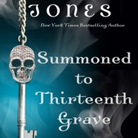Summoned to Thirteenth Grave by Darynda Jones @Darynda @LoreleiKing @StMartinsPress @MacmillanAudio ‏