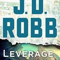 Leverage in Death by J.D. Robb #JDRobb @StMartinsPress