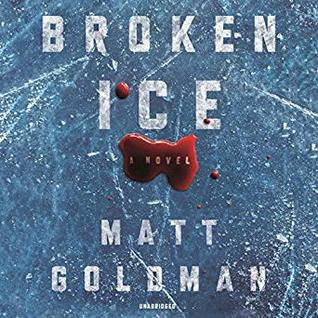 Audio: Broken Ice by Matt Goldman @goldman_matthew @MacLeodAndrews ‏ @BlackstoneAudio ‏