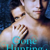 Gone Hunting by Cecy Robson @cecyrobson ‏@IndieSagePR