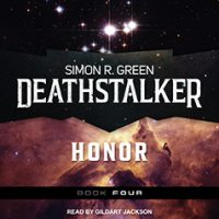 Audio:  Deathstalker Honor by Simon R. Green @TheSimonRGreen ‏ @TantorAudio @AceRocBooks #LoveAudiobooks #BeatTheBacklist2019