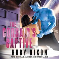 Audio: The Corsair's Captive by Ruby Dixon #RubyDixon @TantorAudio ‏