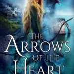 The Arrows of the Heart (The Uncharted Realms #4) by Jeffe Kennedy