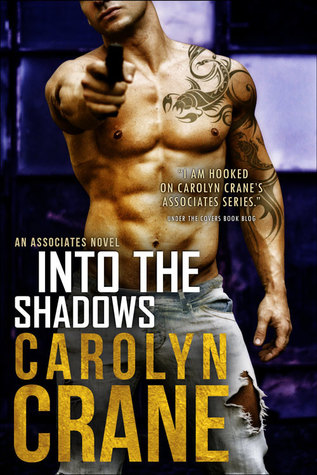 Into the Shadows by Carolyn Crane