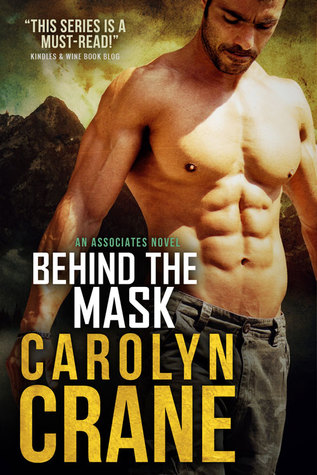 Behind the Mask by Carolyn Crane