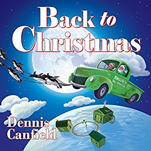 Audio: Back to Christmas by Dennis Canfield @CanfieldDennis @SimVan ‏