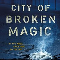 City of Broken Magic by Mirah Bolender @mebolender ‏@torbooks