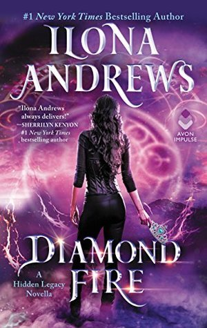 Diamond Fire by Ilona Andrews @ilona_andrews ‏@avonbooks @HarperAudio ‏