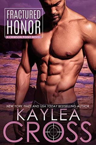 Fractured Honor by Kaylea Cross