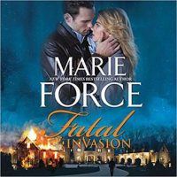 Fatal Invasion by Marie Force @marieforce @HarlequinAudio ‏ @HQNBooks ‏ @TotalBookaholic