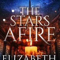 The Stars Afire by Elizabeth Hunter @EHunterWrites @jennbeachpa