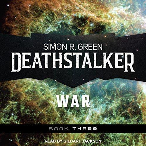 Audio:  Deathstalker War by Simon R. Green @TheSimonRGreen  @TantorAudio @AceRocBooks