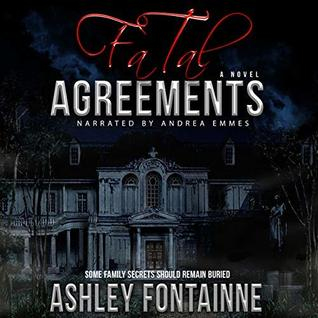 Fatal Agreements by Ashley Fontainne