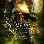 Seasons of Sorcery by Amanda Bouchet, Jeffe Kennedy, Jennifer Estep, and Grace Draven