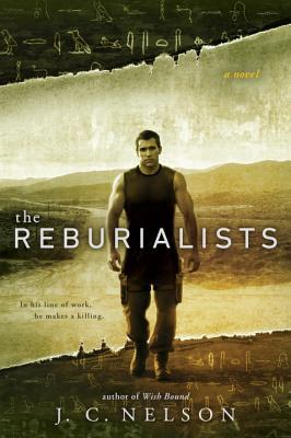 The Reburialists by JC Nelson