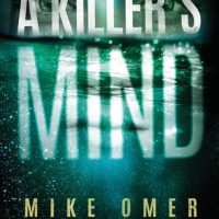 A Killer's Mind by Mike Omer @mike_omer ‏