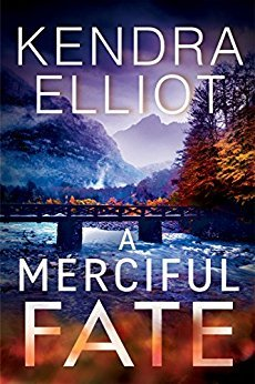 A Merciful Fate by Kendra Elliott @KendraElliot ‏   #MontlakeRomance