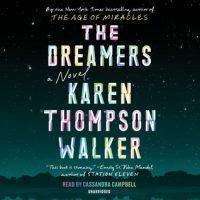 Audio: The Dreamers by Karen Thompson Walker @KThompsonWalker @campbell_cass @PRHAudio 