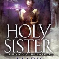 Audio:  Holy Sister by Mark Lawrence @mark__lawrence @recordedbooks @AceRocBooks @BerkleyPub @LexCNixon #LoveAudiobooks