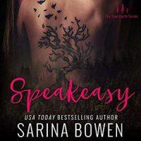 Speakeasy by Sarina Bowen @SarinaBowen @audible_com