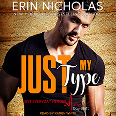 Audio: Just My Type by Erin Nicholas @ErinNicholas @KarenWhitereads @TantorAudio 