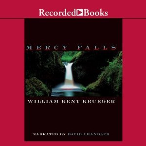 Audio: Mercy Falls by William Kent Krueger @WmKentKrueger ‏@recordedbooks  #LoveAudiobooks #BeatTheBacklist2019