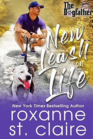 New Leash on Life by Roxanne St. Claire