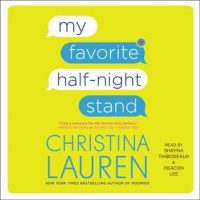 Audio: My Favorite Half-Night Stand by Christina Lauren @ChristinaLauren @SimonAudio ‏ #LoveAudiobooks