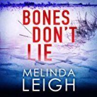 Audio: Bones Don't Lie by Melinda Leigh @MelindaLeigh1 @CrisDukehart #BrillianceAudio #LoveAudiobooks #BeatTheBacklist2019