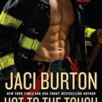 Hot to the Touch by Jaci Burton @jaciburton @BerkleyRomance @BerkleyPub