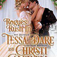 Audio: Rogues Rush In by Tessa Dare, Christi Caldwell @TessaDare @ChristiCaldwell @TantorAudio #LoveAudiobooks