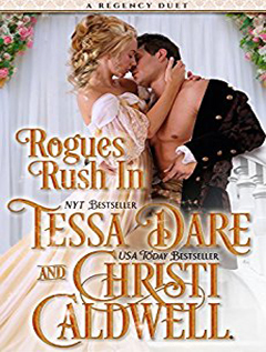 Audio: Rogues Rush In by Tessa Dare, Christi Caldwell @TessaDare @ChristiCaldwell @TantorAudio #LoveAudiobooks