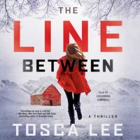 Audio: The Line Between by Tosca Lee @ToscaLee ‏@campbell_cass ‏@SimonAudio #LoveAudiobooks