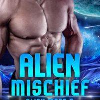 Alien Mischief by Cara Bristol @CaraBristol