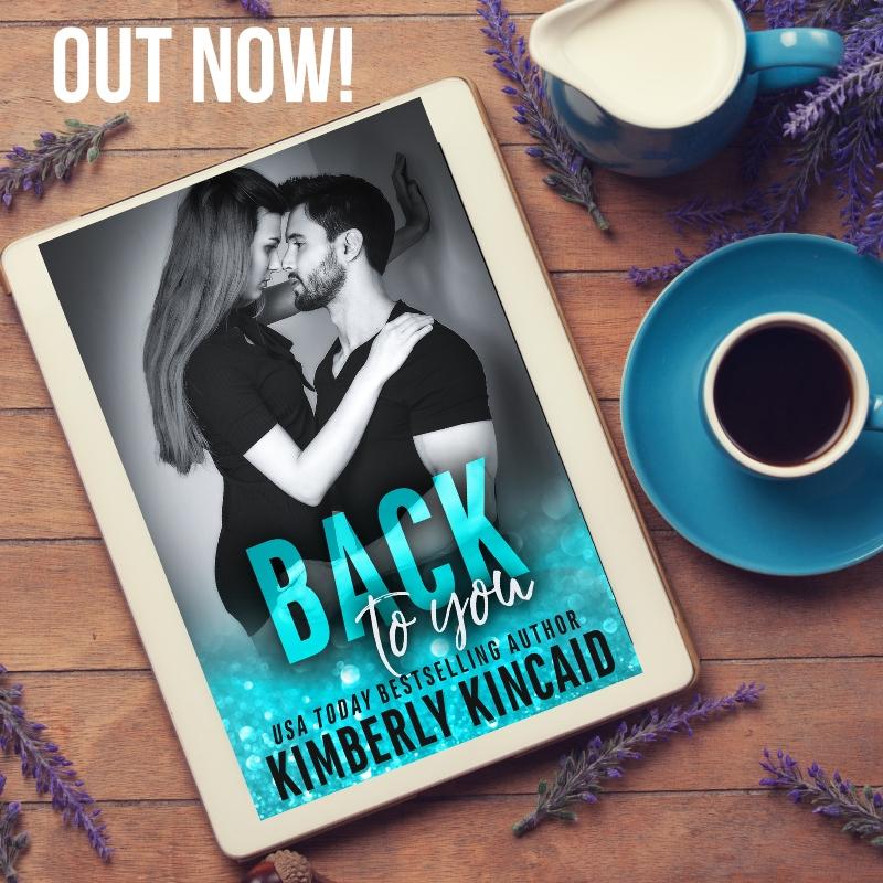 Back to You by Kimberly Kincaid