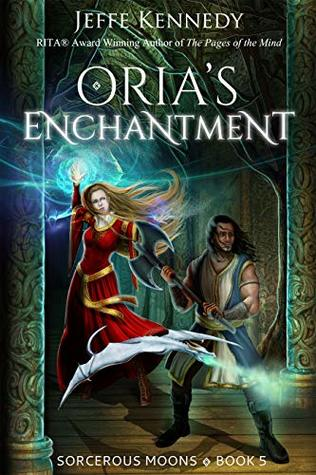 Oria's Enchantment by Jeffe Kennedy @jeffekennedy