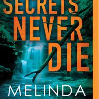 Audio: Secrets Never Die by Melinda Leigh @MelindaLeigh1 @CrisDukehart #BrillianceAudio #LoveAudiobooks