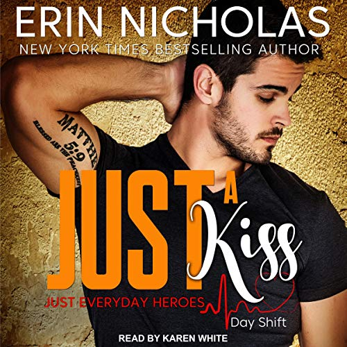 Audio: Just A Kiss by Erin Nicholas @ErinNicholas ‏@KarenWhitereads @TantorAudio ‏#LoveAudiobooks