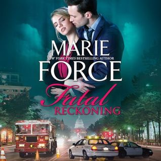 Fatal Reckoning by Marie Force @marieforce @HarlequinAudio  @HQNBooks  @TotalBookaholic