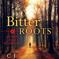 Thrifty Thursday –  Bitter Roots by CJ Carmichael @cj_carmichael @TulePublishing #ThriftyThursday