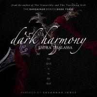 Audio:  Dark Harmony by Laura Thalassa @LauraThalassa @OhSusannahJones @jbmactor #LoveAudiobooks