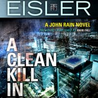 A Clean Kill in Tokyo by Barry Eisler @barryeisler ‏ #ThriftyThursday #BeatTheBacklist2019